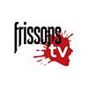 Chaine de télévision IHR : Canal 235 <br /><br />Transportez vous dans l'univers de l'horreur avec Frisson, la seule chaîne d'épouvante en continu sans pause publicitaire. Chaîne francophone en HD<br /><br />3,00$
